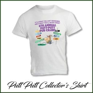 6th Annual Putt Putt Pub Crawl collector's edition t-shirt (image)