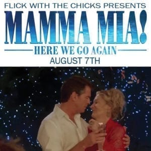 Flick with the Chicks Presents Mamma Mia! flier (image)